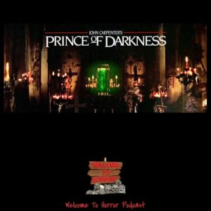 Prince of Darkness Welcome to Horror Episode 03