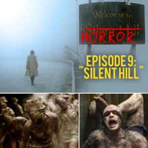 Slient Hill Welcome to Horror Episode 09