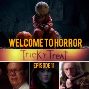 Trick r Treat Welcome to Horror Episode 11