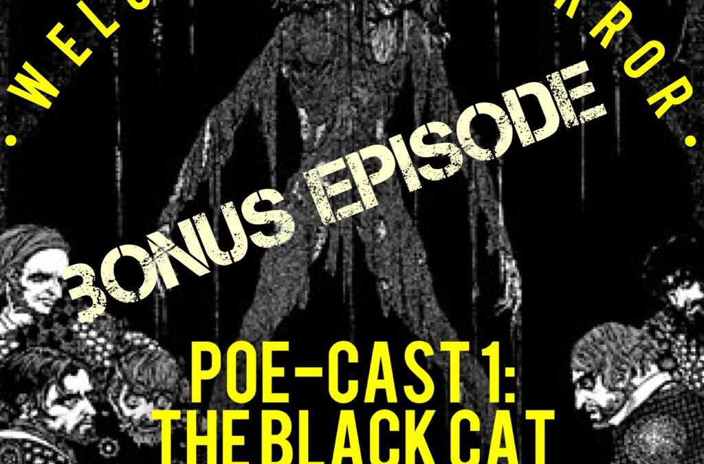 Poe Cast 1 – The Black Cat – Edgar Allan Poe