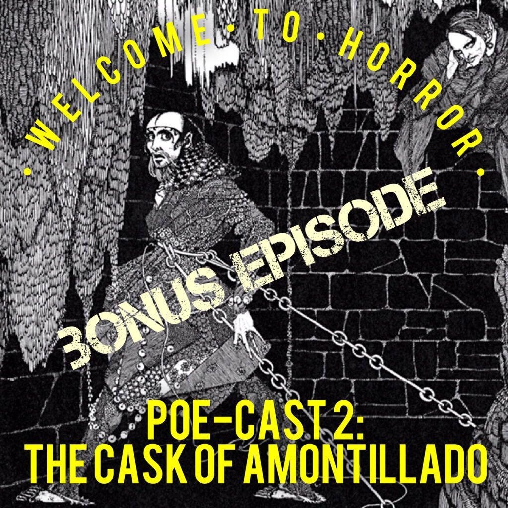 edgar allan poe the cask of amontillado poe cast 2 welcome to horror