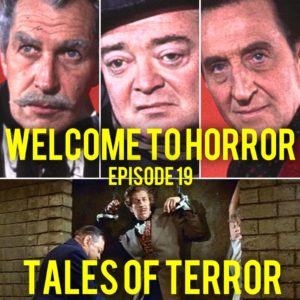Tales of Terror Welcome to Horror Episode 019