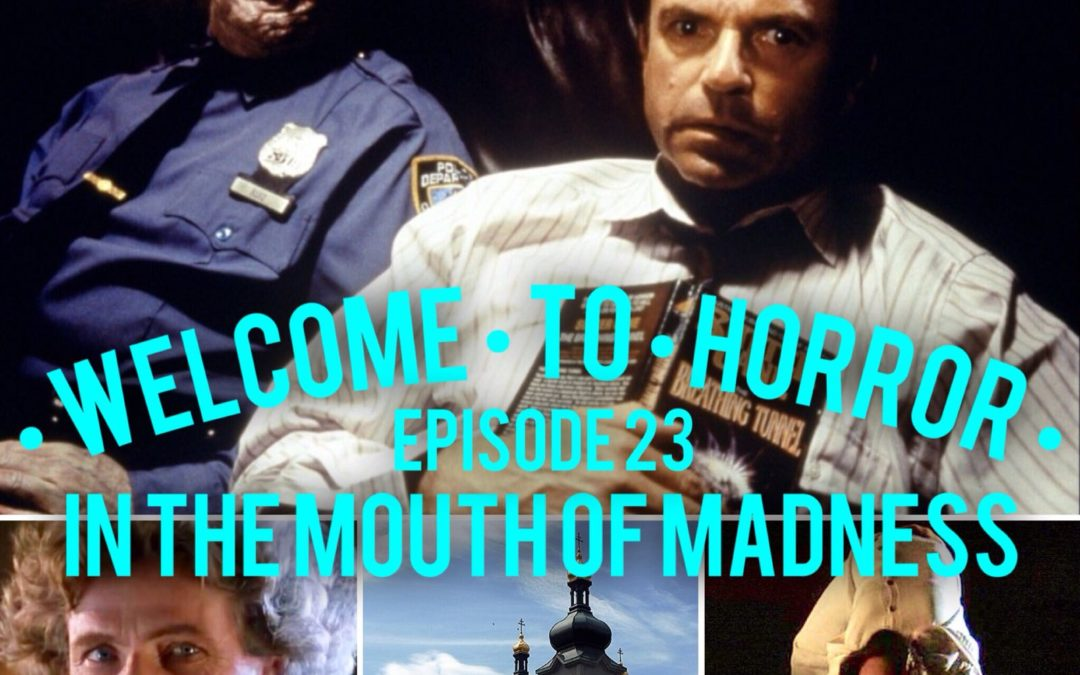 In the Mouth of Madness Episode 023