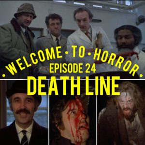Deathline (Raw Meat) Welcome to Horror Episode 024