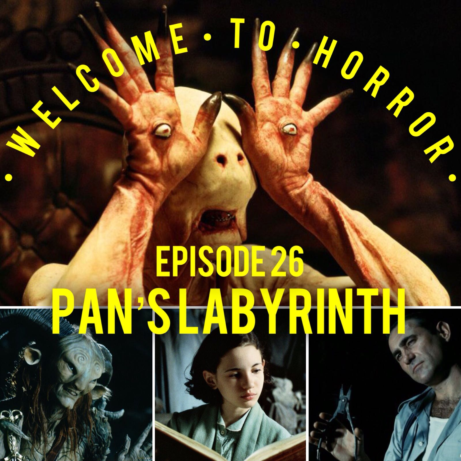 Pans Labyrinth Welcome to Horror Episode 026