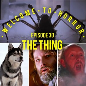 The Thing Episode 030