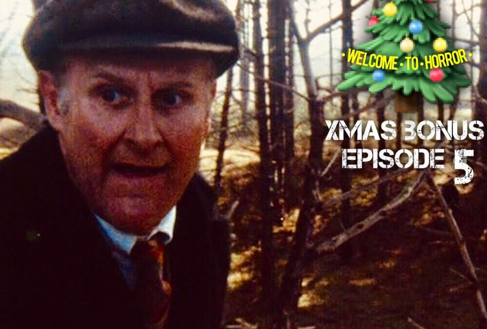 A Warning To The Curious Welcome To Horror Christmas Bonus Episode 5