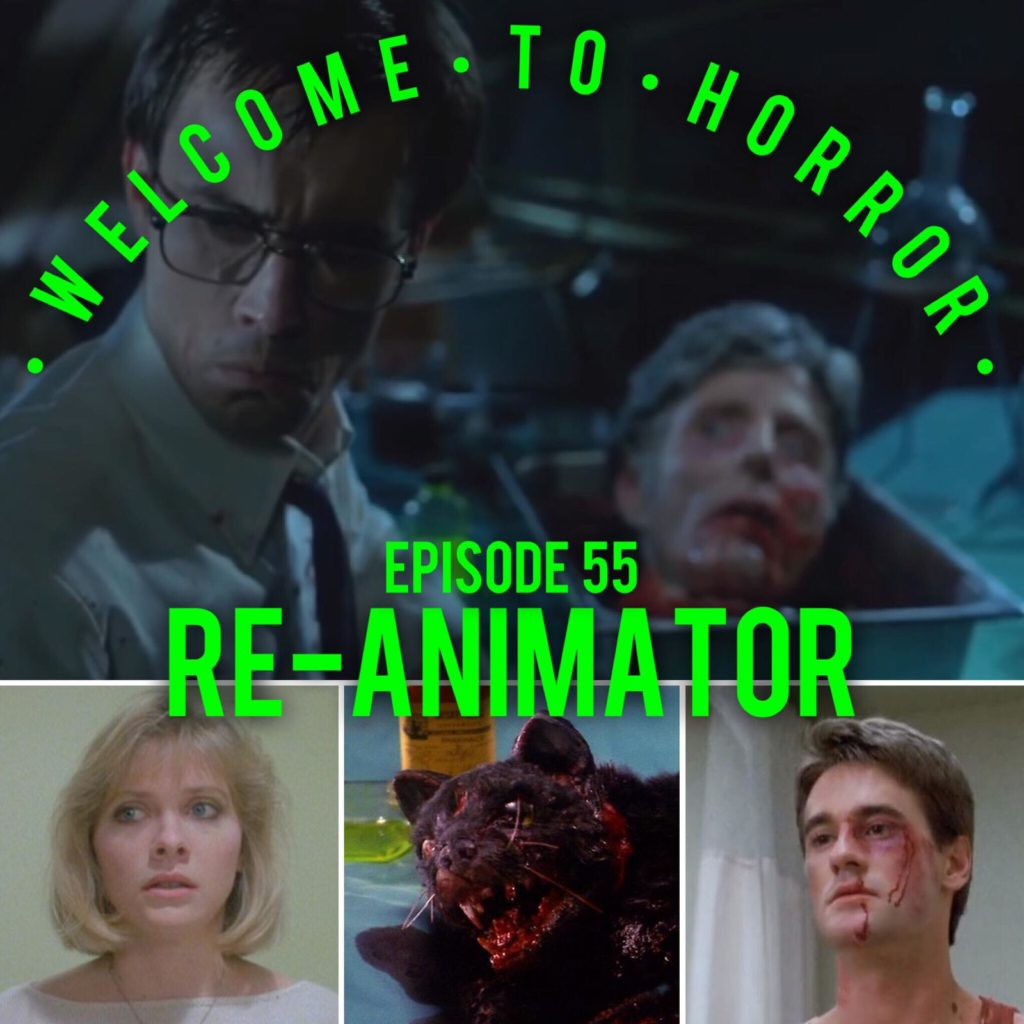 Re Animator Welcome to Horror
