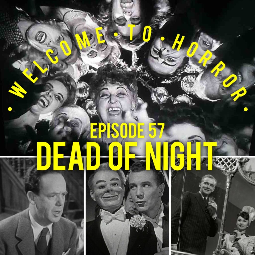 057 Dead of Night Welcome to Horror Episode 57